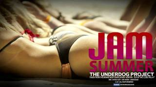 The Underdog Project - Summer Jam (Eric Chase Edit) (Official Song HD)