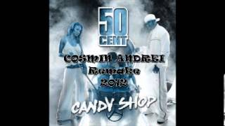 50 Cent - Candy Shop ( Cosmin Andrei Remake 2012)[Instrumental]