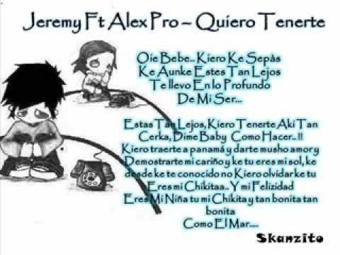 Quiero Tenerte de Alex Pro Letra y Video