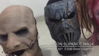Hands on Slipknot Mask: complete set .5 The Gray chapter