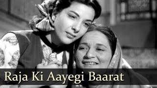 Raja Ki Aayegi Baraat - Raj Kapoor - Nargis - Aah - Lata Mangeshkar - Evergreen Hindi Songs