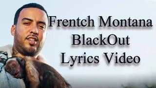 French Montana ft. Young Thug Black Out Lyrics