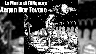 L'Acqua Der Tevere Rancore & DJ MYKE Lyrics