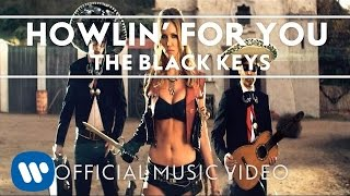 The Black Keys - Howlin' For You [Official Music Video]