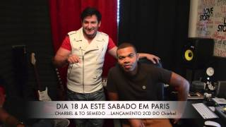 CHARBEL E TO SEMEDO SHOW PARIS DIA 18 OUTUBRO