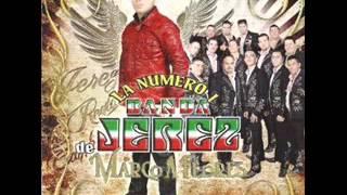 Banda Jerez- Que Buey Soy