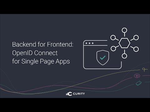 Backend for Frontend: OpenID Connect for Single-page Apps