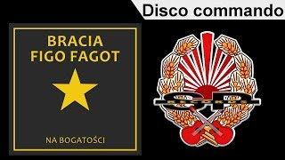 BRACIA FIGO FAGOT - Disco commando [OFFICIAL AUDIO]