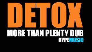 UK GARAGE DJ EZ PLAYS Detox - More Than Plenty Dub - HYPE MUSIC - BUMPY 4X4