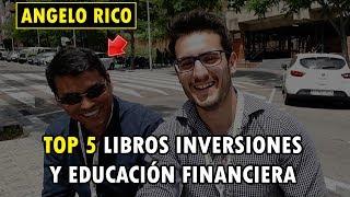 Top 5 mejores libros de educación financiera por Angelo Rico (Experiummarkets)