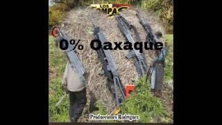 Corridos de Oaxaca -Oaxaqueño Desmadroso-Los Compas Del Calvario