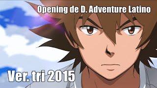 Opening de Digimon Adventure (Latino) - Ver. tri 2015
