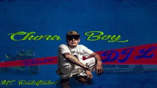 Chora Boy - Mc Rodolfinho (Base Exclusiva) DJ L