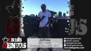 Jafrass - No Yard (Raw) Unruly Party Riddim - June 2017