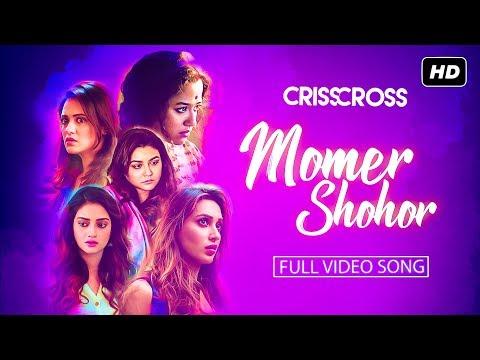 MOMER SHOHOR (মোমের শহর) LYRICS – Crisscross | Tushar Joshi – Joya Ahsan – Nusrat