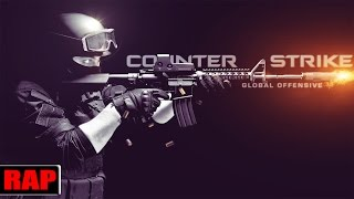 Last - Rap do Counter Strike CS:GO