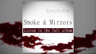 No Malice - Smoke & Mirrors (feat. Ab-Liva)