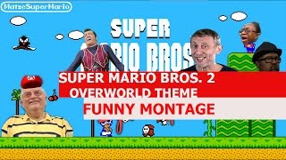 Super Mario Bros. 2 Overworld Theme Remix - FUNNY MONTAGE