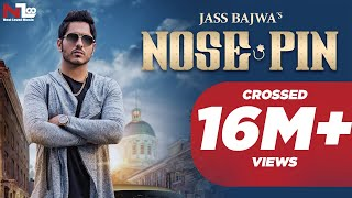 Nose Pin | Jass Bajwa | Latest Punjabi Songs 2016 | Next Level Music Ltd width=