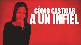 Cómo Castigar A Un INFIEL | Gabriel Arana