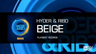 Hyder & Ribo - Beige *** official video ***