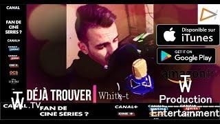 White-T - Déjà Trouver (Cover) (2017)