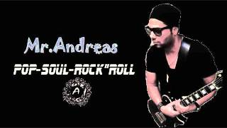 Mr.Andreas - POP AND SOUL AND ROCK AND ROLL
