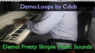 Demo: Pretty Simple Music Sounds/Loops By Cdub width=
