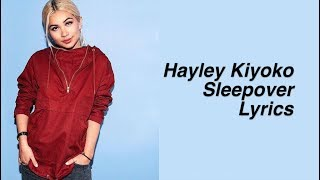 Sleepover || Hayley Kiyoko Lyrics