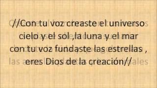 DIOS DE LA CREACIÓN (Generación 12 ). letra