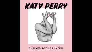 Katy Perry - Chained To The Rhythm (Instrumental) ft. Skip Marley