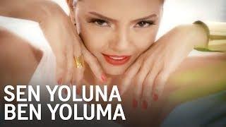 EBRU GÜNDEŞ - SEN YOLUNA BEN YOLUMA