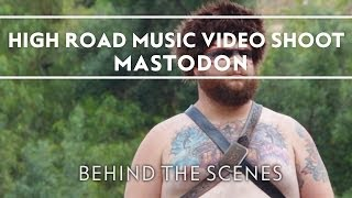 Mastodon - High Road Music Video Shoot [Behind The Scenes]
