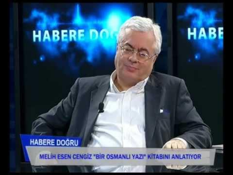 Melih Esen Cengiz - Bir Osmanlı Yazı - Karadeniz Tv Habere Doğru