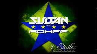 Sultan Feat Rohff   4 toiles  Officiel HD