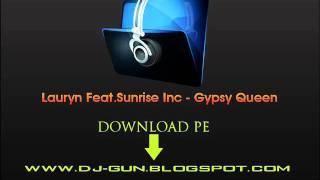 Lauryn Feat.Sunrise Inc - Gypsy Queen
