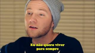 I Don't Wanna Live Forever- Taylor Swift ft. Zayn- Tradução (Cover)