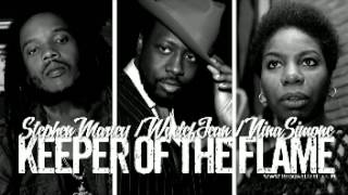 Stephen Marley - Keeper of the Flame feat  Nina Simone & Wyclef Jean