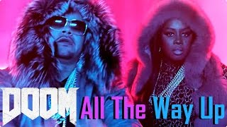 Fat Joe, Remy Ma - All The Way Up ft. French Montana, Infared DOOM PC 2016 Montage
