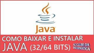 Como baixar e instalar Java 8 todas as versões (32Bits e 64bits) 2017