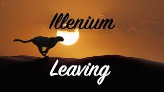 Illenium - Leaving (ft. EDEN)