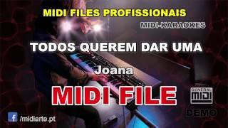 ♬ Midi file  - TODOS QUEREM DAR UMA - Joana