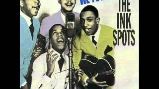 The Ink Spots - We Three (My Echo My Shadow And Me) 1940
