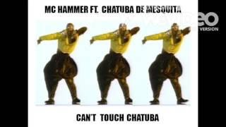 MC Hammer Ft  Chatuba de Mesquita - Can't Stop Chatuba