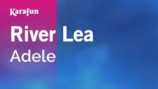 Karaoke River Lea - Adele *