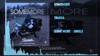 Timaya - Some More (OFFICIAL AUDIO 2015)