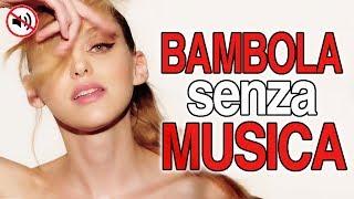"""BAMBOLA"" ma SENZA MUSICA (Parodia Betta Lemme)"