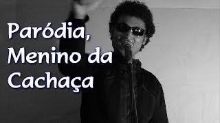 Paródia, Menino da Cachaça, Menino da Porteira, Sérgio Reis
