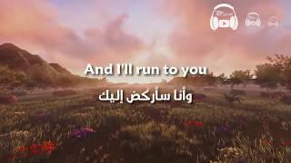 Lea Michele - Run to You مترجمة عربي