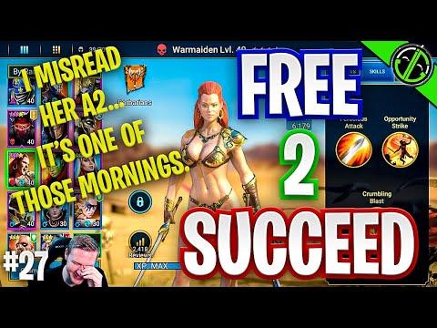 Warmaiden's A2 is OPPORTUNITY Strike, Got It? \ Free 2 Succeed - EPISODE 27